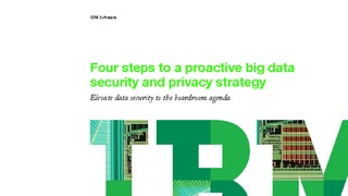 Ebook four steps to a proactive big data security and privacy strategy.pdf thumb rect large320x180