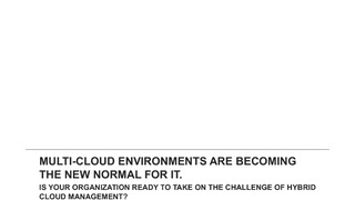 Report dimensional research vmware managing the multi cloud environment.pdf thumb rect large320x180