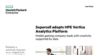 Case study supercell adopts hpe vertica analytics platform.pdf thumb rect large320x180