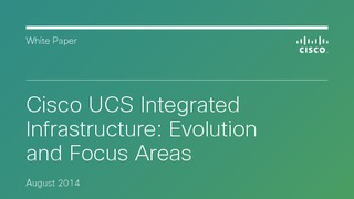 White paper cisco ucs integrated infrastructure evolution and focus areas.pdf thumb rect large320x180