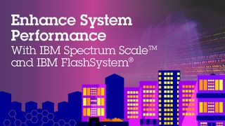 Infographic enhance system performance with ibm spectrum scale.pdf thumb rect large320x180