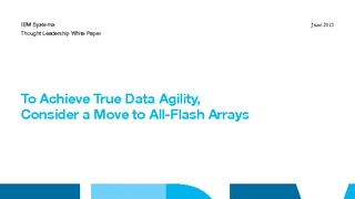 Wp to achieve tru data agility  consider a move to all flash arrays.pdf thumb rect large320x180