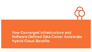How converged infrastructure and software defined data center accelerate hybrid cloud benefits.pdf thumb rect large320x180