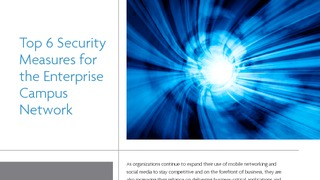 Top 6 security measures for the enterprise campus network.pdf thumb rect large320x180