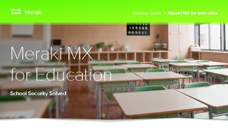 Meraki mx for education.pdf thumb rect large320x180