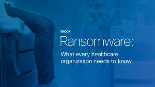 Ransomware what every healthcare organization needs to know.pdf thumb rect large320x180