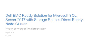 Dell emc ready solution for microsoft sql server 2017 with storage spaces direct ready node cluster.pdf thumb rect large320x180
