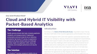 Viavi and ixia   cloud and hybrid it visibility with packet based analytics.pdf thumb rect large320x180