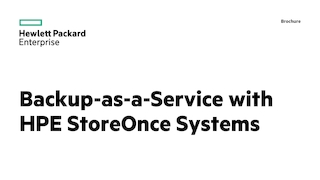 Backup as a service with hpe storeonce systems.pdf thumb rect large320x180