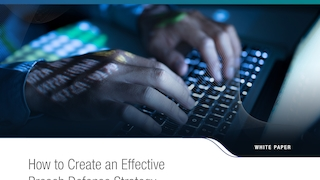 White paper   how to create an effective breach defense strategy.pdf thumb rect large320x180