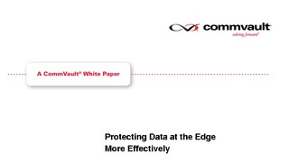 Commvault protecting data at the edge whitepaper.pdf thumb rect large320x180