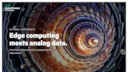 Edge computing meets analog data.pdf thumb rect large